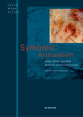 Symbolic Articulation - Image, Word, and Body b...