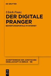 Der digitale Pranger - Bewertungsportale im Int...