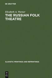 The Russian Folk Theatre - Russian Folk Theatre