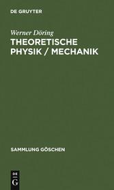 Theoretische Physik / Mechanik