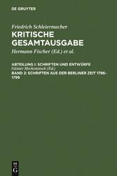 Schriften aus der Berliner Zeit 1796-1799