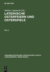 Lateinische Osterfeiern und Osterspiele. Teil 5 bei Ciando - eBooks