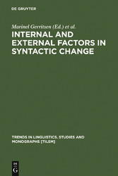 Internal and External Factors in Syntactic Change