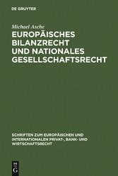 Europäisches Bilanzrecht und nationales Gesells...