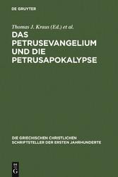 Das Petrusevangelium und die Petrusapokalypse -...