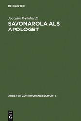 Savonarola als Apologet - Der Versuch einer emp...