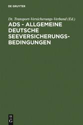 ADS - Allgemeine Deutsche Seeversicherungs-Bedi...