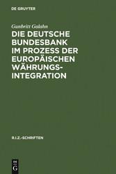 Die Deutsche Bundesbank im Prozeß der europäisc...
