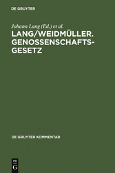 Lang/Weidmüller. Genossenschaftsgesetz - (Geset...