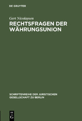 Rechtsfragen der Währungsunion - Erweiterte Fas...