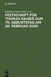 Festschrift für Thomas Raiser zum 70. Geburtsta...