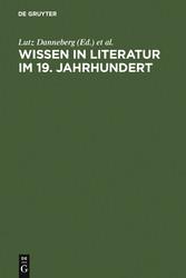 Wissen in Literatur im 19. Jahrhundert
