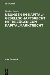 Übungen im Kapitalgesellschaftsrecht mit Bezüge...