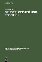 Brüder, Geister und Fossilien - Eduard Mörikes Erfahrungen der Umwelt
