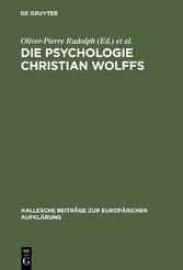 Die Psychologie Christian Wolffs - Systematisch...