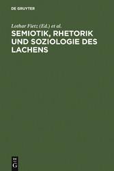 Foto 4 Semiotik, Rhetorik und Soziologie des Lachens - Vergleichende Studien zum Funktionswandel des Lachens vom Mittelalter zur Gegenwart
