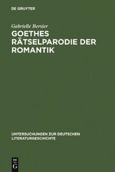 Goethes Rätselparodie der Romantik - Eine neue ...