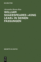 William Shakespeares »King Lear« in seinen Fass...