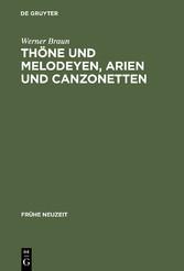 Thöne und Melodeyen, Arien und Canzonetten - Zu...