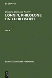 Longin, Philologe und Philosoph - Eine Interpretation der erhaltenen Zeugnisse