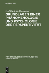 Grundlagen einer Phänomenologie und Psychologie...
