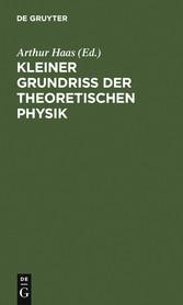 Kleiner Grundriss der theoretischen Physik