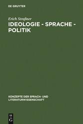 Ideologie - Sprache - Politik - Grundfragen ihr...