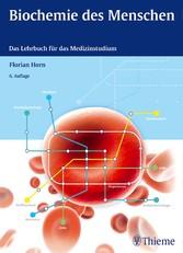 Biochemie des Menschen - Das Lehrbuch für das M...