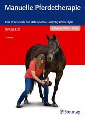 Manuelle Pferdetherapie - Das Praxisbuch für Os...