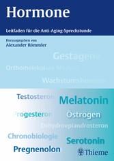 Hormone - Leitfaden für die Anti-Aging-Sprechst...