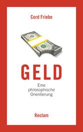 Geld - Eine philosophische Orientierung