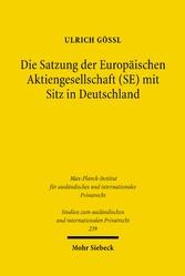 Die Satzung der Europäischen Aktiengesellschaft...