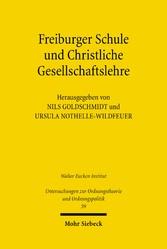 Freiburger Schule und Christliche Gesellschafts...