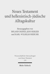 Neues Testament und hellenistisch-jüdische Allt...