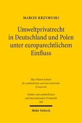 Umweltprivatrecht in Deutschland und Polen unte...