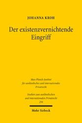 Der existenzvernichtende Eingriff - Eine vergle...