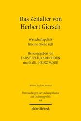 Das Zeitalter von Herbert Giersch - Wirtschafts...