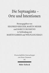 Die Septuaginta - Orte und Intentionen - 5. Int...
