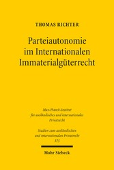 Parteiautonomie im Internationalen Immaterialgü...