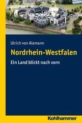 Nordrhein-Westfalen - Ein Land blickt nach vorn