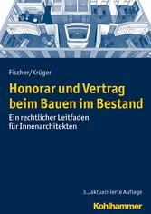 Honorar und Vertrag beim Bauen im Bestand - Ein...