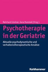 Psychotherapie in der Geriatrie - Aktuelle psyc...
