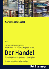 Marketing im Handel - Der Handel: Teil 3