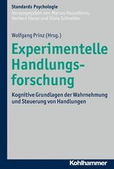 Experimentelle Handlungsforschung - Kognitive G...