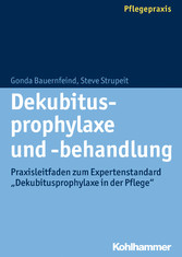 Dekubitusprophylaxe und -behandlung - Praxislei...