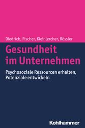 Gesundheit im Unternehmen - Psychosoziale Resso...
