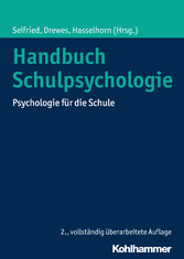 Handbuch Schulpsychologie - Psychologie für die...
