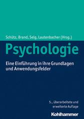 Psychologie - Eine Einführung in ihre Grundlage...