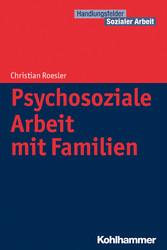 Psychosoziale Arbeit mit Familien