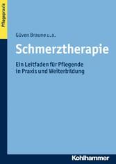 Schmerztherapie - Ein Leitfaden für Pflegende i...